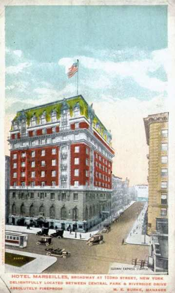 Hotel Marseilles - NY - Siggi's first place of residence in the US.